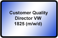 Customer Quality Director VW 1825